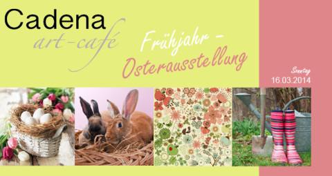 Einladung zur Frühjahr-/ Osterausstellung am 16.03.2014